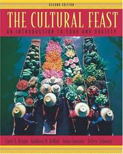 The Cultural Feast by Carol A. Bryant, Kathleen M. DeWalt, Anita Courtney, Jeffery Schwartz