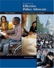Cover of: Becoming an effective policy advocate : from policy practice to social justice | Bruce S. Jansson