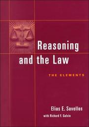 Cover of: Reasoning and the law | Elias E. Savellos