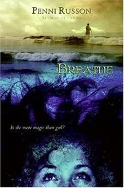 Cover of: Breathe | Penni Russon