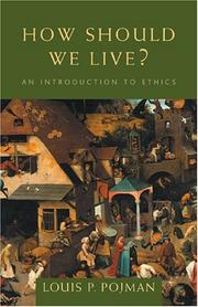 Cover of: How Should We Live?: An Introduction to Ethics