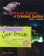The American system of criminal justice by George F. Cole
