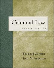 Criminal law by Thomas J. Gardner