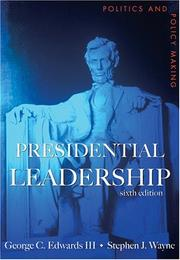 Cover of: Presidential leadership: politics and policy making