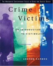 Crime Victims:  An Introduction To Victimology (Wadsworth Contemporary Issues In Crime And Justice)