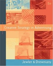 Cover of: Creative Strategy in Advertising (with InfoTrac ) (Wadsworth Series in Mass Communication and Journalism) | A. Jerome Jewler
