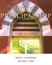 Cover of: The Principalship | Fred C. Lunenburg