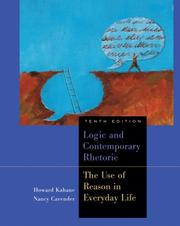 Logic and contemporary rhetoric by Howard Kahane