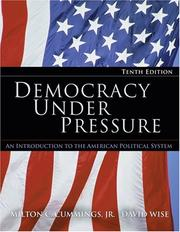 Democracy under pressure by Milton C. Cummings, Milton C. Cummings