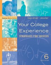 Cover of: Your college experience | John N. Gardner
