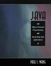 Cover of: Java with object-oriented programming and World Wide Web applications