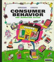 Consumer behavior and marketing action by Henry Assael