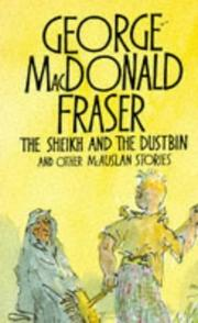 Cover of: The Sheikh and the Dustbin | George MacDonald Fraser