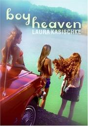 Boy heaven by Laura Kasischke
