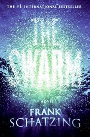 Cover of: The Swarm | Frank Schätzing