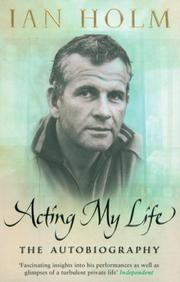 Cover of: Acting My Life | Ian Holm
