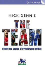 Cover of: Team, The (Quick Reads) | Mick Dennis