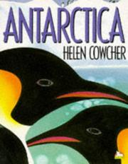 ANTARCTICA (PICTURE CORGI S.) by Helen Cowcher