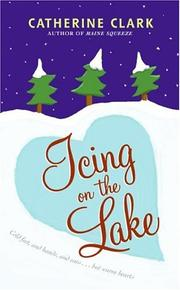 Cover of: Icing on the Lake | Catherine Clark