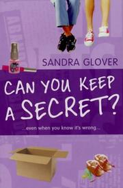 Cover of: Can You Keep a Secret? | Sandra Glover