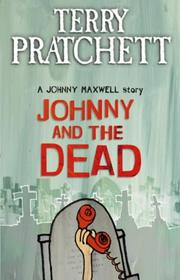 Cover of: Johnny and the Dead (Johnny Maxwell, #2)