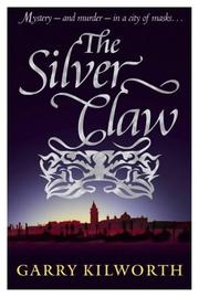 Cover of: Silver Claw | Kilworth, Garry