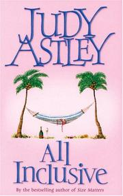 Cover of: All Inclusive by Judy Astley
