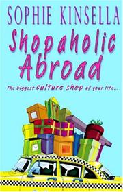 Cover of: Shopaholic Abroad (Shopaholic #2)