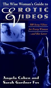 Cover of: The wise woman's guide to erotic videos