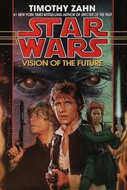Cover of: Vision of the Future by Theodor Zahn, Timothy Zahn