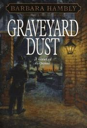 Cover of: Graveyard dust | Barbara Hambly