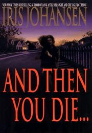Cover of: And then you die--