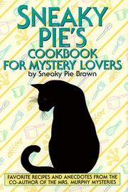 Cover of: Sneaky Pie's Cookbook for Mystery Lovers