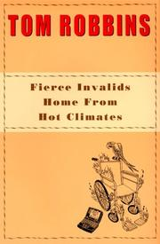 Cover of: Fierce invalids home from hot climates