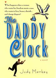 Cover of: The daddy clock | Judy Markey