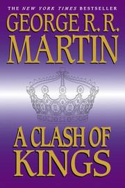 Cover of: A clash of kings | George R. R. Martin
