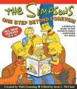 Cover of: The Simpsons One Step Beyond Forever: A Complete Guide to Our Favorite Family...Continued Yet Again (Simpsons (Harper))