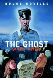 Cover of: The ghost wore gray