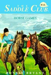 Cover of: HORSE GAMES | Bonnie Bryant
