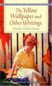 Cover of: The Yellow Wallpaper and Other Writings | Charlotte Perkins Gilman