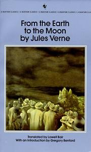Cover of: From the Earth to the Moon (Bantam Classics) | Jules Verne