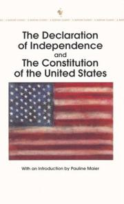 Cover of: The Declaration of Independence and The Constitution of the United States | Pauline Maier