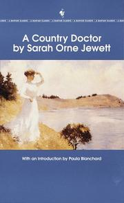 Cover of: A country doctor | Sarah Orne Jewett