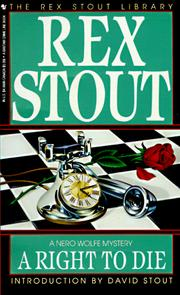 Cover of: A Right to Die: A Nero Wolfe Mystery (Stout, Rex)