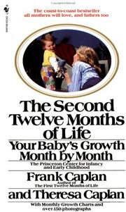 Cover of: The Second Twelve Months of Life | Frank Caplan