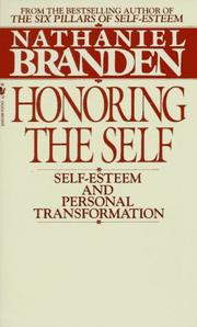 Honoring the self by Nathaniel Branden