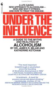 Cover of: Under the Influence | James Robert Milam