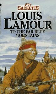 Cover of: To the Far Blue Mountains