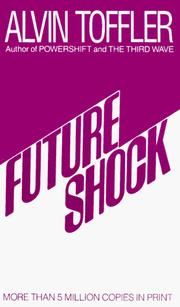 Future shock by Alvin Toffler
