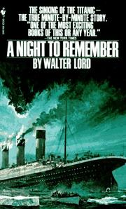 Cover of: A Night to Remember | Walter Lord